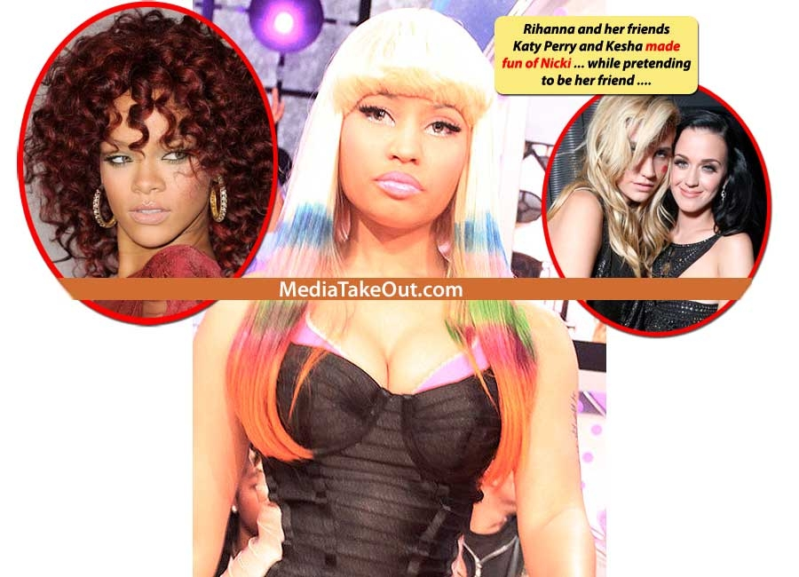 RIHANNA TEAMS UP WITH KESHA AND KATY PERRY . . . TO DISRESPECT NICKI MINAJ!