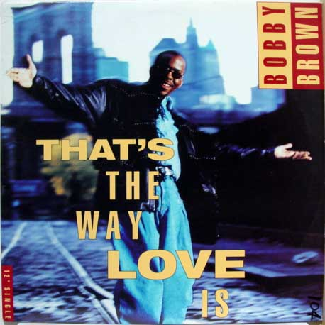 Bobby Brown - That's The Way Love Is - YouTube